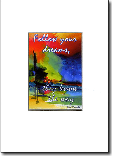 spiritual greeting cards, Follow Your Dreams, They Know The Way