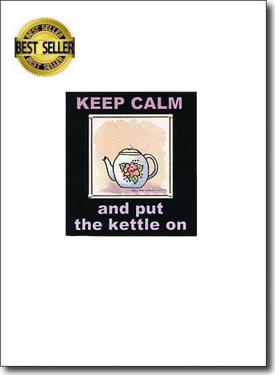 Keep Calm And Put The Kettle On image